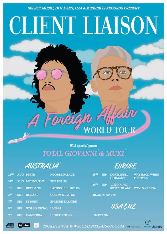 Client Liaison - A Foreign Affair World Tour